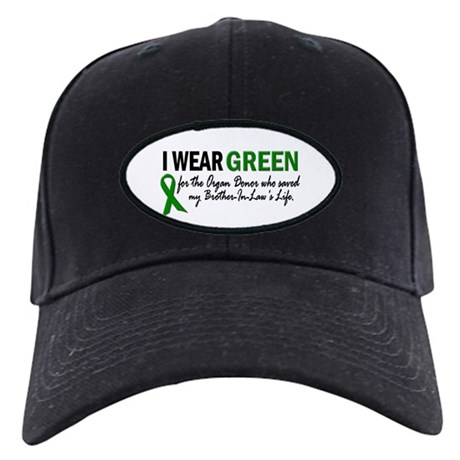 I Wear Green 2 (Brother-In-Law's Life) Black Cap
