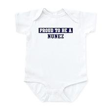 Proud to be Nunez Infant Bodysuit