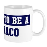 Proud to be Monaco Coffee Mug