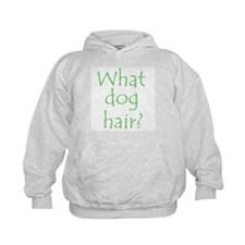 What Dog Hair? Hoodie