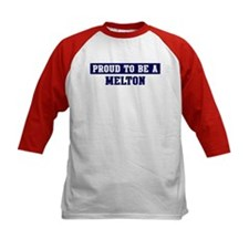 Proud to be Melton Tee