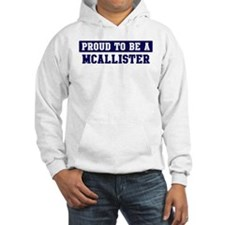 Proud to be Mcallister Jumper Hoody