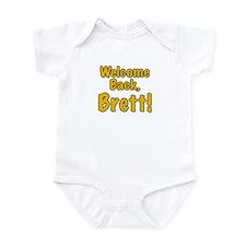 Welcome Back Brett Infant Bodysuit