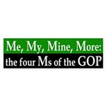 Me, My, Mine, More: GOP Bumper Sticker