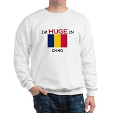 I'd HUGE In CHAD Sweatshirt
