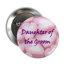 Daughter of the Groom Candy Hearts Button