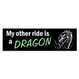 My other ride is a Dragon (bumper sticker)