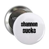 Shannon Sucks Button