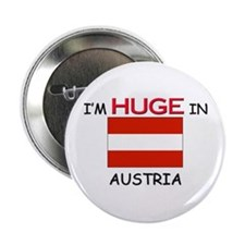 "I'd HUGE In AUSTRIA 2.25"" Button"