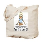 Take it or Leave it. Tote Bag
