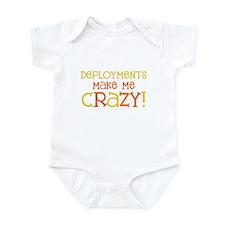 Deployments make me CRAZY! Infant Bodysuit