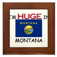 I'd HUGE In MONTANA Framed Tile
