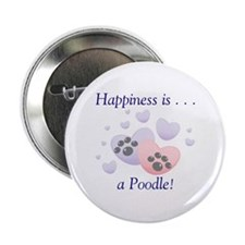 """Happiness is...a Poodle 2.25"""" Button (100 pack)"""