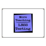 More Teaching, Less Testing Banner
