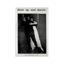 Shut Up and Dance Waltz Magnet