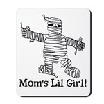 The Mummy's Girl Mousepad