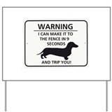 Dachshund warning yard signs Yard Signs
