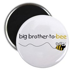 brother to bee shirt Magnet