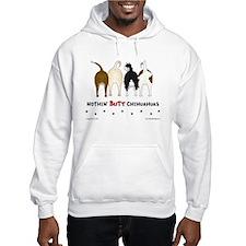 Nothin' Butt Chihuahuas Hoodie
