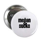 Megan Sucks Button