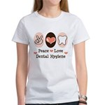 Peace Love Dental Hygiene Women's T-Shirt