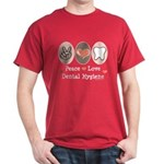 Peace Love Dental Hygiene Dark T-Shirt