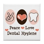 Peace Love Dental Hygiene Tile Coaster