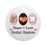 Peace Love Dental Hygiene Ornament (Round)