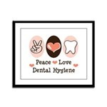 Peace Love Dental Hygiene Framed Panel Print