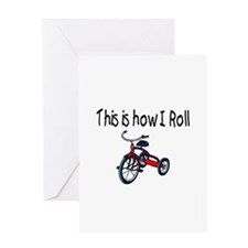 This Is How I Roll (Tricycle) Greeting Card