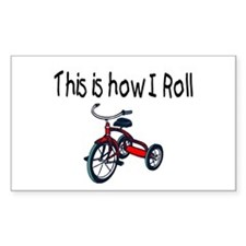This Is How I Roll (Tricycle) Rectangle Bumper Stickers