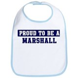 Proud to be Marshall Bib
