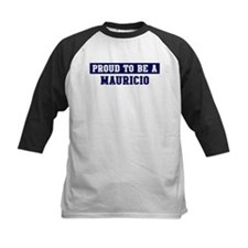Proud to be Mauricio Tee