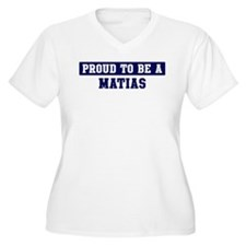 Proud to be Matias T-Shirt