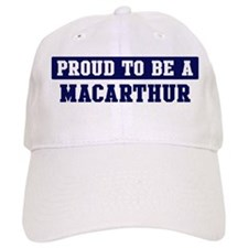 Proud to be Macarthur Baseball Cap