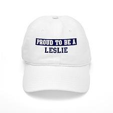 Proud to be Leslie Baseball Cap