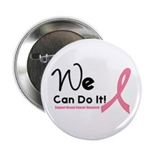 "We Can Do It Breast Cancer 2.25"" Button (10 pack)"