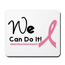 We Can Do It Breast Cancer Mousepad