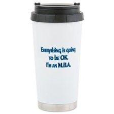 OK I'm an MBA Ceramic Travel Mug