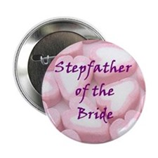 Stepfather of the Bride Candy Hearts Button