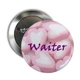 Waiter Candy Hearts Button