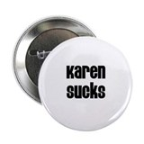 Karen Sucks Button