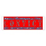 Convict Bumper Sticker (50 pk)