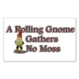 A Rolling Gnome Gathers No Mo Rectangle Sticker 5