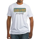 Pee on your stuff Fitted T-Shirt