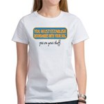 Pee on your stuff Women's T-Shirt