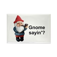 Gnome Sayin' Rectangle Magnet (100 pack)