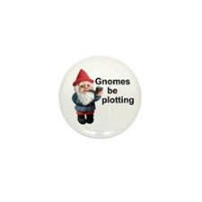 Gnomes be plotting Mini Button (100 pack)