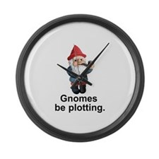 Gnomes be plotting Large Wall Clock