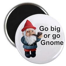 "Go big or go gnome 2.25"" Magnet (100 pack)"